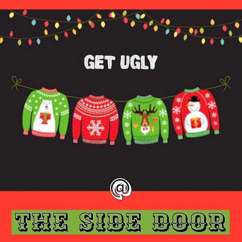 Friday Dec. 27 @9pm Ulgy Christmas Sweater/New Years Eve Party